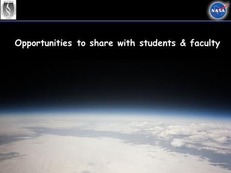 Opportunities to share with students & faculty.