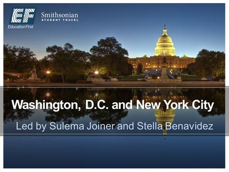 Washington, D.C. and New York City Led by Sulema Joiner and Stella Benavidez.