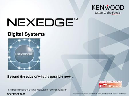Digital Systems Beyond the edge of what is possible now…