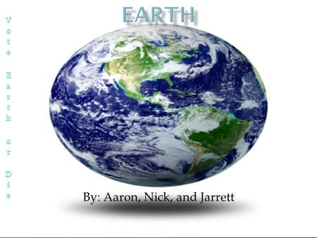 By: Aaron, Nick, and Jarrett.  Earth's diameter at the poles is 7,899.80 miles.  Earth's circumference is 24,901.55 miles long.  It is 3,160 miles.