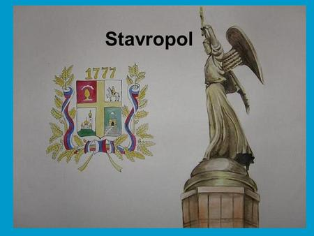 Stavropol. Stavropol is an ancient city located in the North Caucasus. It was founded in 1777 as a fortress on the southern boundaries of Russia under.