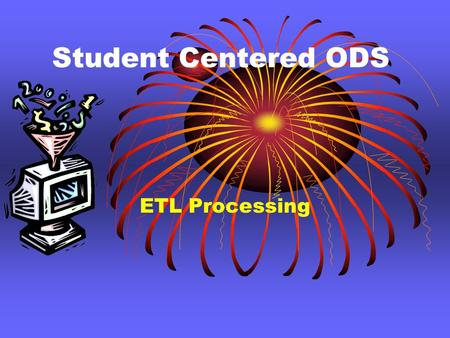 Student Centered ODS ETL Processing. Insert Search for rows not previously in the database within a snapshot type for a specific subject and year Search.
