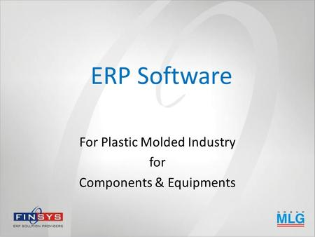 ERP Software For Plastic Molded Industry for Components & Equipments.