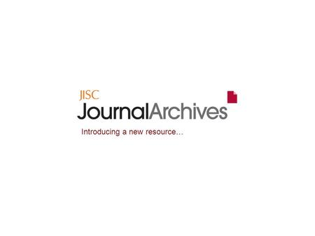 Introducing a new resource…. Bring your work to life with full archives of over 600 journals.