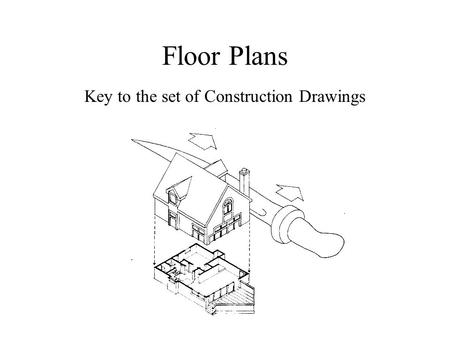 Floor Plans Key to the set of Construction Drawings.