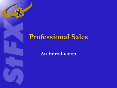 Professional Sales An Introduction.