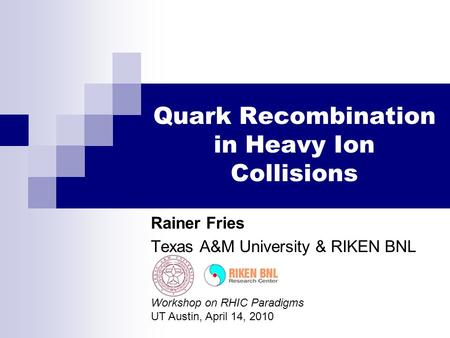 Quark Recombination in Heavy Ion Collisions