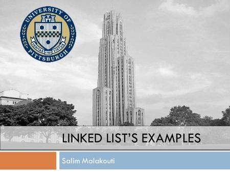 LINKED LIST'S EXAMPLES Salim Malakouti. Linked List? 523 Pointer Node ValuePointer.