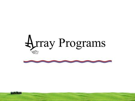 Rray Programs. Insert and element in the given position of the Array rray.