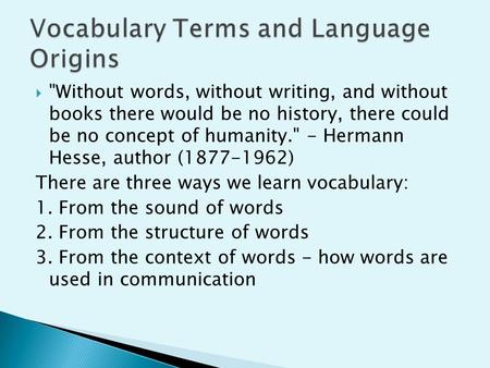 Vocabulary Terms and Language Origins