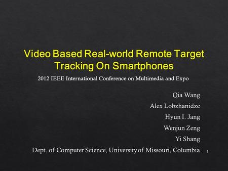 1 2012 IEEE International Conference on Multimedia and Expo.