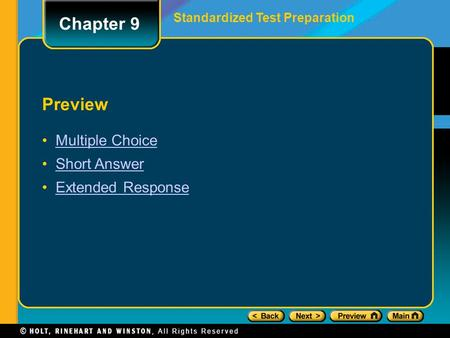 Chapter 9 Preview Multiple Choice Short Answer Extended Response Standardized Test Preparation.