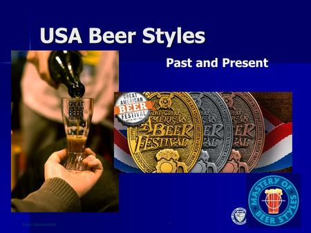 1 Beer Sommelier USA Beer Styles Past and Present.