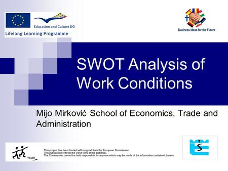 economics and swot analysis The article presents a strengths, weaknesses, opportunities and threats (swot) analysis of greece's economy greece's relatively robust banking sector and.