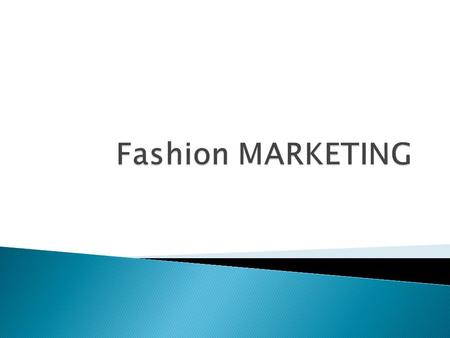 Fashion MARKETING.