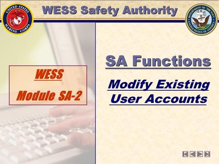 WESS Safety Authority WESS Module SA-2 SA Functions Modify Existing User Accounts.