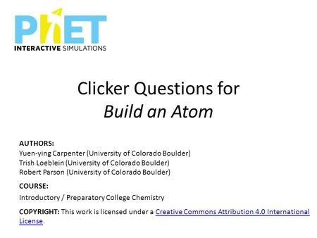 Clicker Questions for Build an Atom