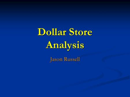 Dollar Store Analysis Jason Russell. Positive Attributes Sour Blast Spray Candy Sour Blast Spray Candy Target audience: children between age 3 & 12 Target.