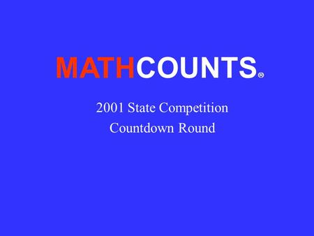 MATHCOUNTS 2001 State Competition Countdown Round.