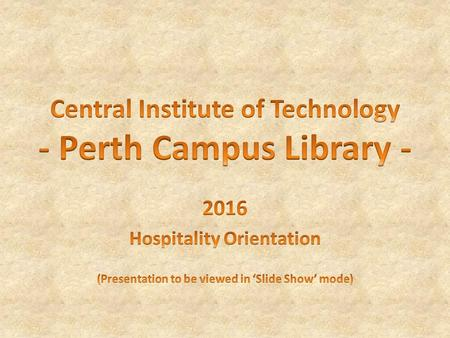 Welcome to the Library © Central Institute of Technology The library is open 6 days a week during term time as follows: Monday to Thursday - 8.00am to.
