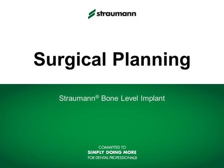Straumann® Bone Level Implant