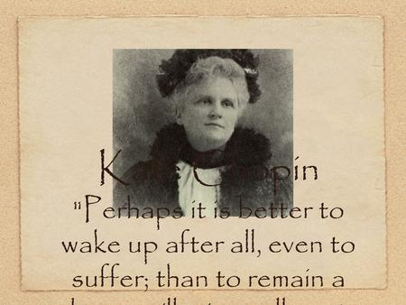an analysis of the theme of life in the story of an hour by kate chopin