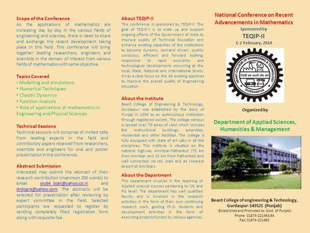 National Conference on Recent Advancements in Mathematics Sponsored by TEQIP-II 1-2 February, 2014 Beant College of engineering & Technology, Gurdaspur-143521.