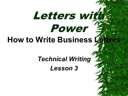 How to Write Business Letters Technical Writing Lesson 3