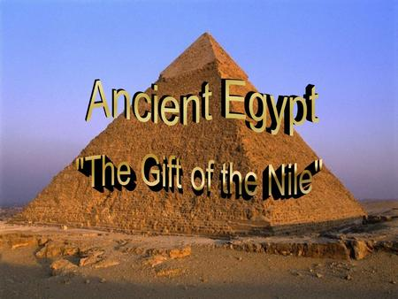 Egypt is located on the Nile River The Nile begins in the Highlands of Ethiopia with two branches: The White Nile and the Blue Nile These rivers unite.