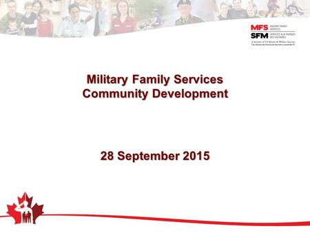 Military Family Services Community Development 28 September 2015.