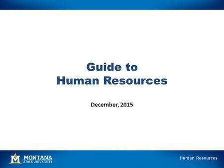Guide to Human Resources December, 2015