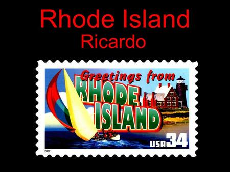 Rhode Island Ricardo People Population Schools Libraries Museums.