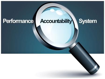 Performance Accountability System. PAS Overview Performance Accountability System (PAS) was developed by the Technical College System of Georgia (TCSG)