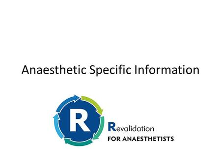 Anaesthetic Specific Information. Within the specialty in our Trust… Consultants in – Anaesthesia – Intensive Care Medicine and Anaesthesia – Pain Medicine.