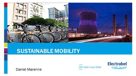 SUSTAINABLE MOBILITY Daniel Marenne. agenda 2 1.Energy transition 2.Mobility transition A.EV B.CNG.