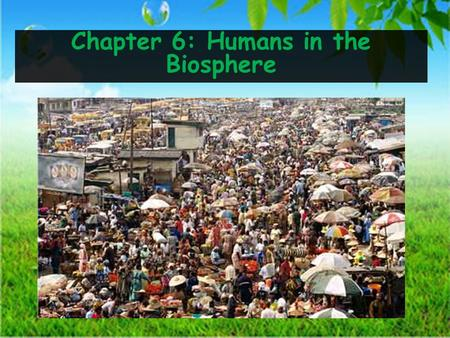 Chapter 6: Humans in the Biosphere. Describe the birthrate and death rate for a country that has undergone demographic transition. ____________________________________.
