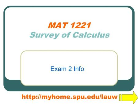 MAT 1221 Survey of Calculus Exam 2 Info