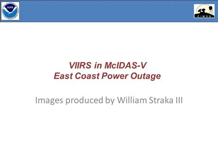 VIIRS in McIDAS-V East Coast Power Outage Images produced by William Straka III.