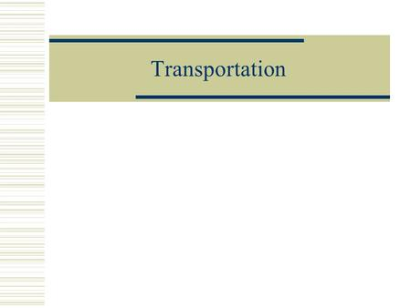 Transportation.  A chance to look at combining several ideas in a larger problem  What are the HF issues in driving?