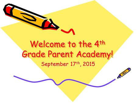Welcome to the 4th Grade Parent Academy!