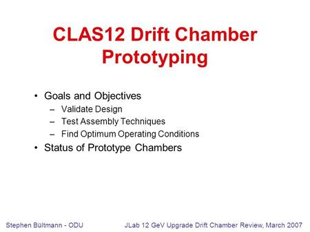 CLAS12 Drift Chamber Prototyping