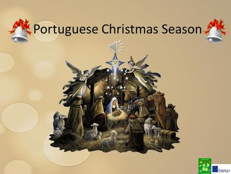 Portuguese Christmas Season. Christmas Eve and Day Christmas in Portugal is a grand event and is celebrated on the basis of Catholicism; most of Portuguese.