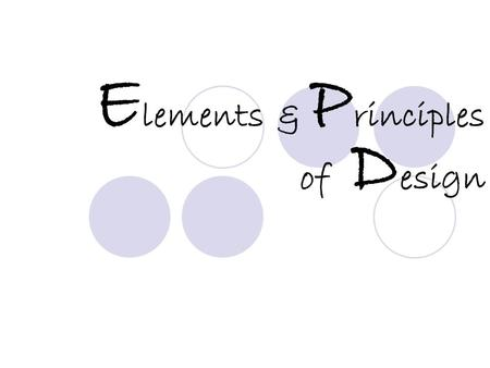 E lements & P rinciples of D esign. Favorite Web Site 1.What attracts you to the main page? 1.What do you like or dislike about the page? 2.Who is the.