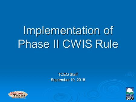 Implementation of Phase II CWIS Rule