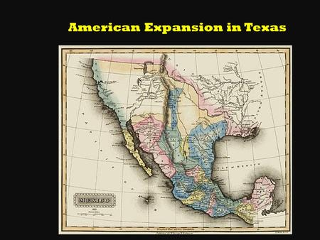 American Expansion in Texas