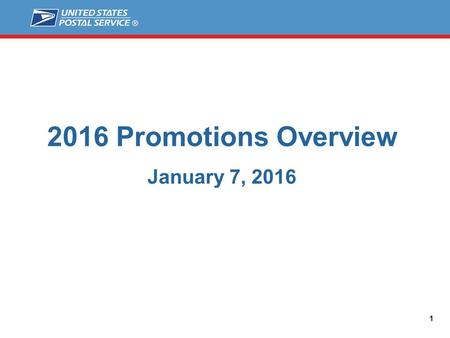 2016 Promotions Overview January 7, 2016 1. Agenda ■ Introduction ■ 2016 Promotions Calendar ■ Individual Promotions ■ Follow-up ■ Questions 2 2016 Promotions.