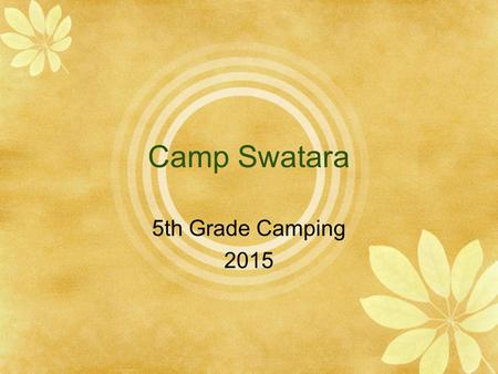 Camp Swatara 5th Grade Camping 2015. 5th Grade Overnight Camping Thank You!