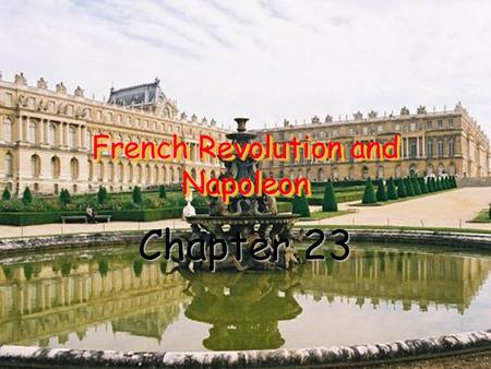 French Revolution and Napoleon Chapter 23. I. Origins of the French Revolution.