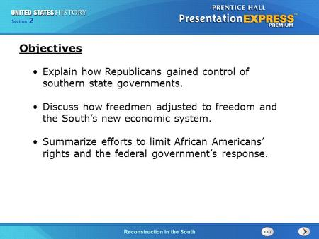 Chapter 25 Section 1 The Cold War Begins Section 2 Reconstruction in the South Explain how Republicans gained control of southern state governments. Discuss.