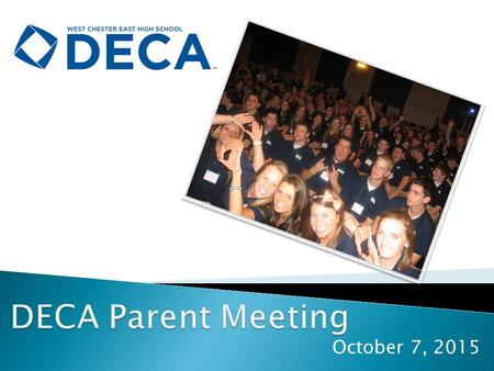 October 7, 2015. DECA prepares emerging leaders and entrepreneurs in the fields of hospitality, marketing, management and finance in high schools and.